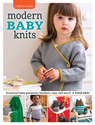 3 skeins or less : modern baby knits : 23 knitted baby garments, blankets, toys, and more!