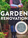 Garden renovation : transform your yard into the garden of your dreams