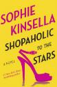 Shopaholic to the stars : a novel