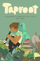 Taproot : a story about a gardener and a ghost